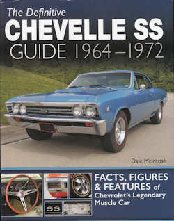The Definitive Chevelle SS Guide - 1964-1972